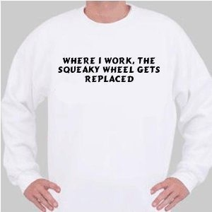Squeaky wheel sweatshirt-8x6